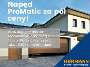 Napęd ProMatic za pół ceny